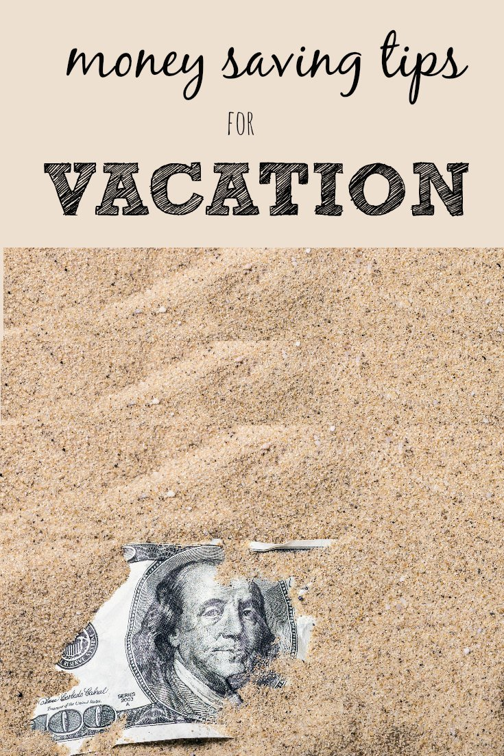 Money Saving Tips for Vacation