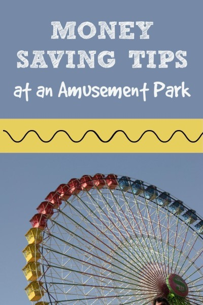 How to Save Money at an Amusement Park